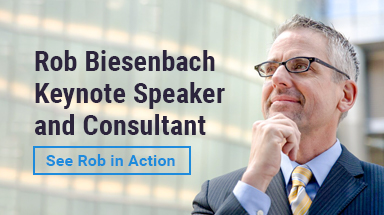 Rob Biesenbach Keynote Speaker and Consultant